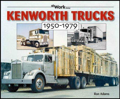9781583881477: Kenworth Trucks: 1950-1979 (at Work)