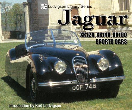 Jaguar XK120,XK140,XK150 Sports Cars (Ludvigsen Library): Ludvigsen, Karl