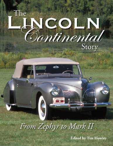 The Lincoln Continental Story: Howley, Tim
