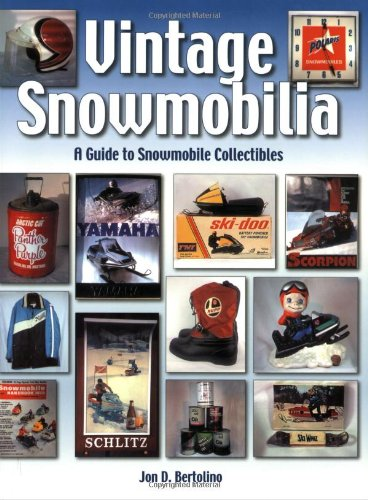 9781583881699: Vintage Snowmobilia: A Guide to Snowmobile Collectibles