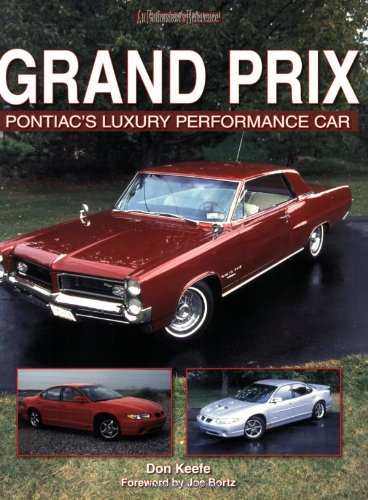 Grand Prix Pontiac's Luxury Performance Car: Keefe, Don
