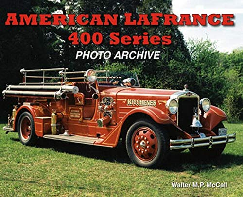9781583881859: American LaFrance 400 Series: Photo Archive