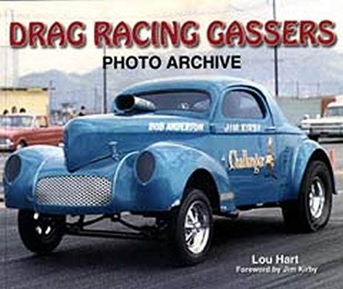 9781583881880: Drag Racing Gassers Photo Archive