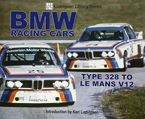 9781583882016: BMW Racing Cars: 328 to Racing V12 (Ludvigsen Library)