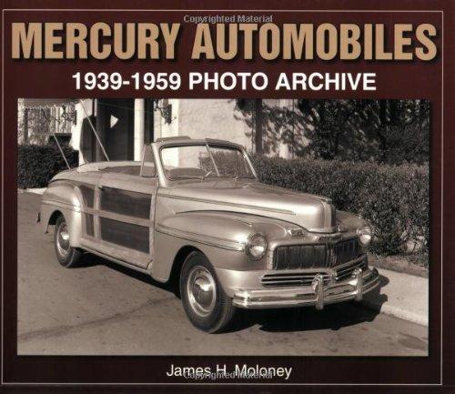 9781583882054: Mercury Automobiles: 1939-1959 Photo Archive