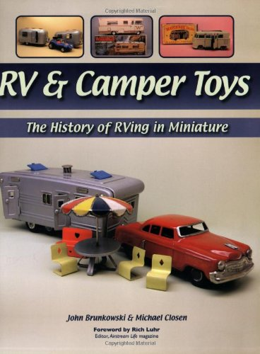 9781583882078: RV & Camper Toys: The History of RVing in Miniature