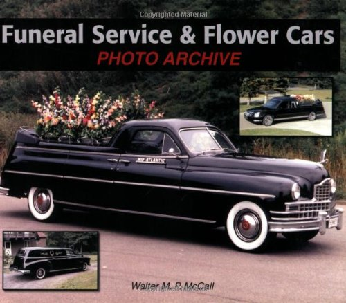 9781583882276: Funeral Service & Flower Cars Photo Archive