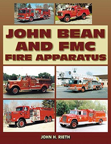John Bean and FMC Fire Apparatus: Reith, John H.