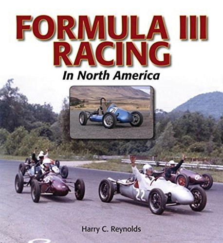 9781583882429: Formula III Racing in North America