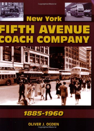 9781583882498: New York Fifth Avenue Coach Company 1885-1960