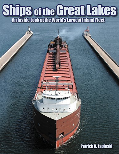 9781583882801: Ships of the Great Lakes: An Inside Look at the World's Largest Inland Fleet