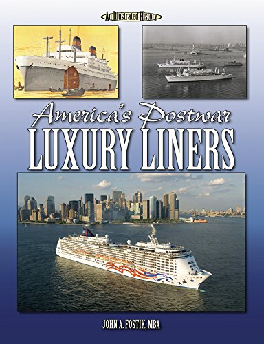 9781583882870: America's Postwar Luxury Liners (Illustrated History)