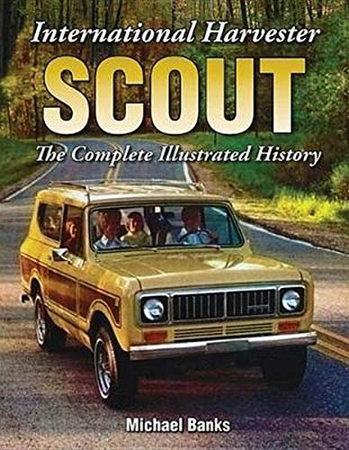 9781583883402: International Harvester Scout: The Complete Illustrated History