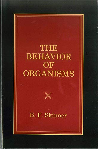 Behavior of Organisms: B. F. Skinner