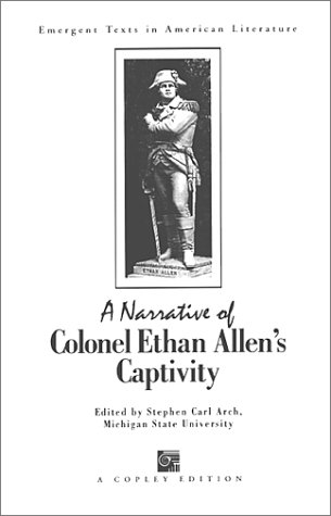 9781583900093: A Narrative of Colonel Ethan Allen's Captivity