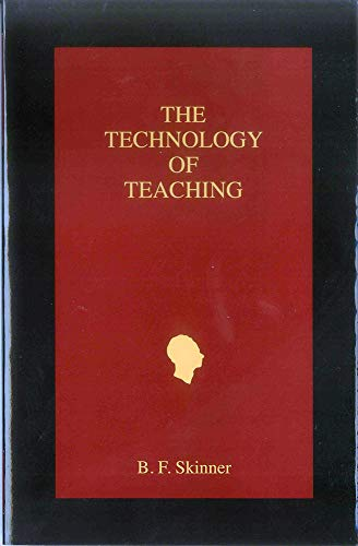 9781583900260: The Technology of Teaching (B. F. Skinner Foundation reprint series)