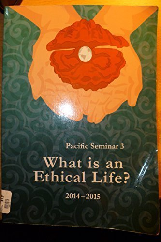 9781583901328: Pacific Seminar 3 What Is an Ethical Life
