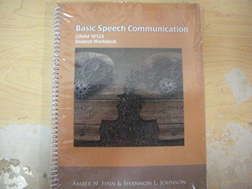 9781583901625: Basic Speech Communication COMM 10123 Student Workbook