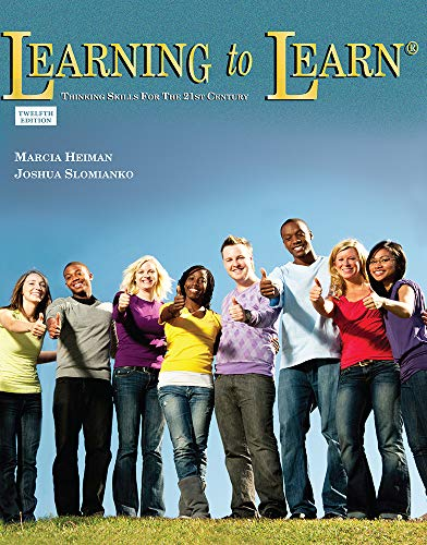 Learning to Learn: Thinking Skills for the: Marcia Heiman; Joshua