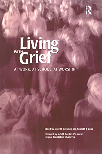 9781583910061: Living With Grief: At Work, At School, At Worship