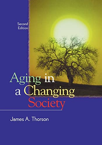 Aging in a Changing Society: James Thorson