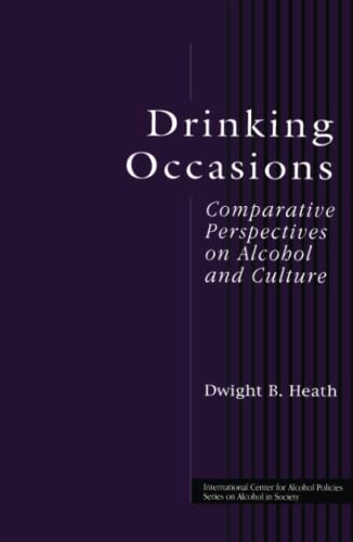 9781583910474: Drinking Occasions: Comparative Perspectives on Alcohol and Culture (ICAP Series on Alcohol in Society)