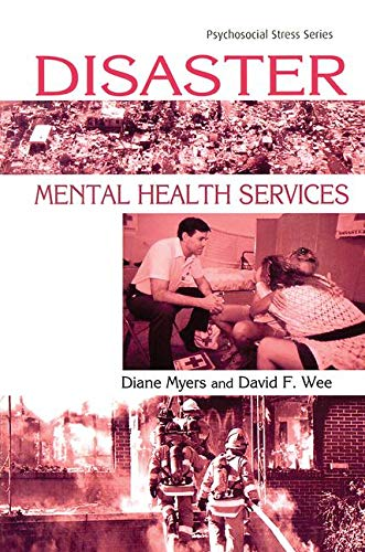 Disaster Mental Health Services: A Primer for Practitioners (Psychosocial Stress Series): Diane ...