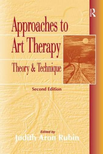 9781583910702: Approaches to Art Therapy: Theory and Technique