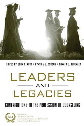 9781583910894: Leaders and Legacies: Contributions to the Counseling Profession