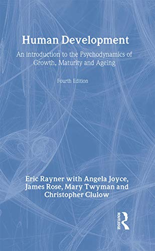 9781583911112: Human Development: An Introduction to the Psychodynamics of Growth, Maturity and Ageing