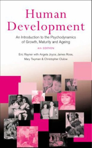 9781583911129: Human Development: An Introduction to the Psychodynamics of Growth, Maturity and Ageing