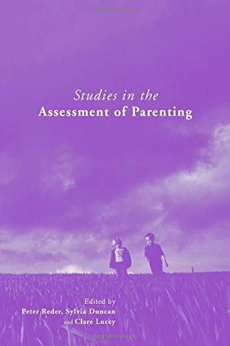 Studies in the Assessment of Parenting: Peter Reder