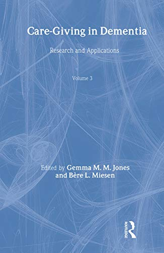 9781583911884: Care-Giving in Dementia V3: Research and Applications Volume 3
