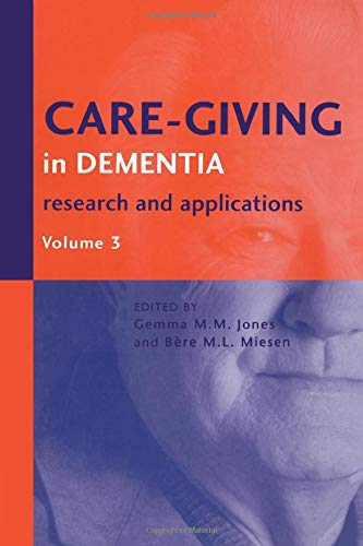 9781583911891: Care-Giving in Dementia V3: Research and Applications Volume 3