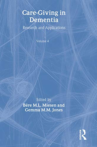 9781583911907: Care-Giving in Dementia: Research and Applications Volume 4