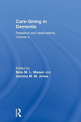 9781583911914: Care-Giving in Dementia: Research and Applications Volume 4 (v. 3)