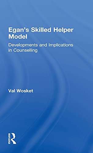 9781583912034: Egan's Skilled Helper Model: Developments and Implications in Counselling