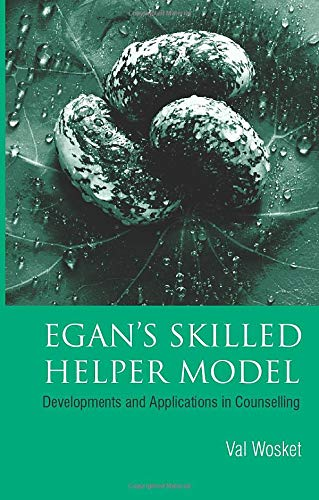 9781583912041: Egan's Skilled Helper Model: Developments and Implications in Counselling