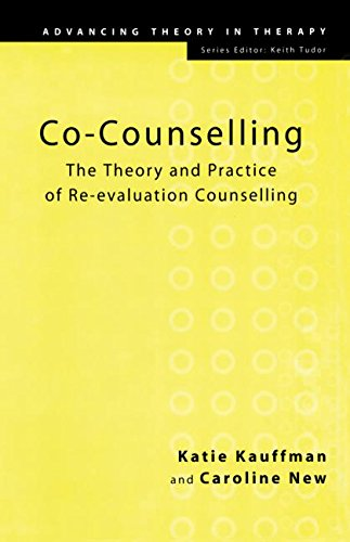 Co-Counselling: The Theory and Practice of Re-evaluation: New, Caroline, Kauffman,