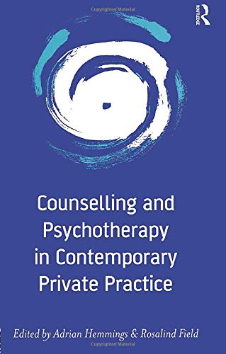 9781583912461: Counselling and Psychotherapy in Contemporary Private Practice