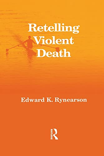 9781583913635: Retelling Violent Death