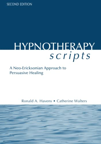 9781583913659: Hypnotherapy Scripts: A Neo-Ericksonian Approach to Persuasive Healing