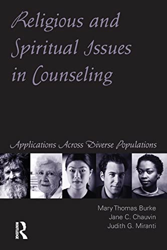 Religious and Spiritual Issues in Counseling: Burke, Mary Thomas;