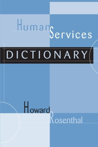9781583913741: Human Services Dictionary