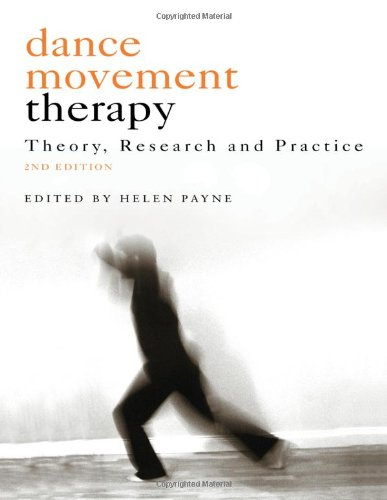 9781583917022: Dance Movement Psychotherapy: Theory, Research and Practice