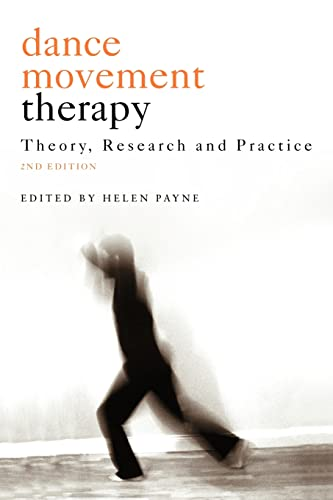 9781583917039: Dance Movement Psychotherapy: Theory, Research and Practice
