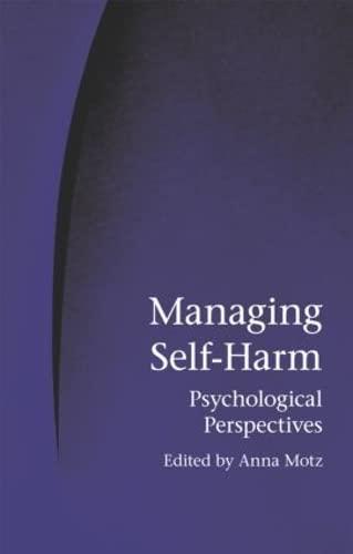 Managing Self-Harm: Psychological Perspectives