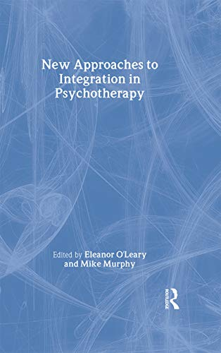 9781583917541: New Approaches to Integration in Psychotherapy