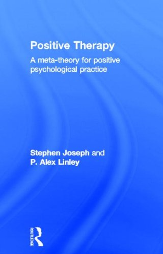 9781583917725: Positive Therapy: A Meta-Theory for Positive Psychological Practice