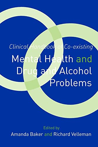 9781583917763: Clinical Handbook of Co-existing Mental Health and Drug and Alcohol Problems
